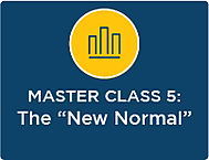 "SESSION 5: The ""New Normal"""